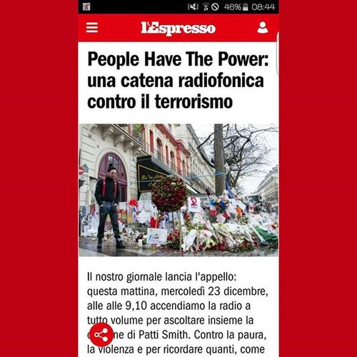 Oggi alle 9.10 catena radiofonica contro paura e violenza del terrorismo! Alza il volume nella vita! ☺👍🔝 Al link le radio che partecipano: http://m.espresso.repubblica.it/attualita/2015/12/17/news/people-have-the-power-una-catena-radiofonica-contro-il-terrorismo-per-ricordare-valeria-e-le-altre-vittime-1.243852 Catenaradiofonica Pattismith  Noallaviolenza AgainstTerrorism NoToRacism Noalterrorismo Nototerrorism Peoplehavethepower Italy Italia Lespresso