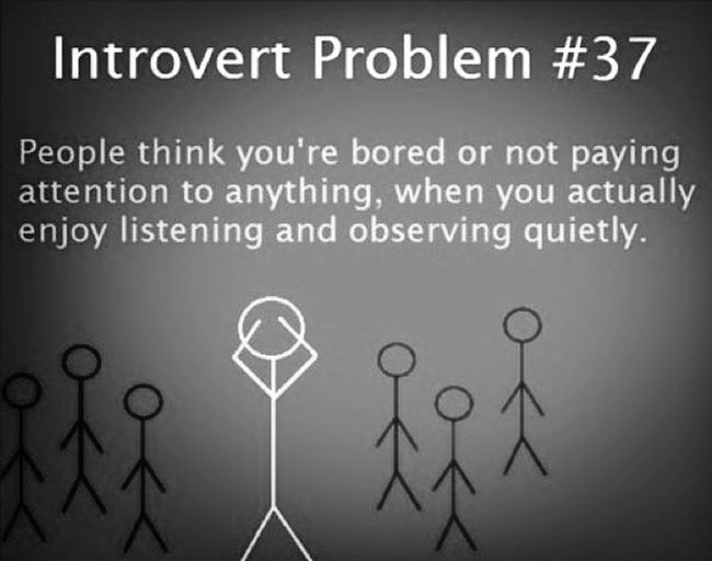 This is true 99% of the time Introvert Aloneee Lonewolf