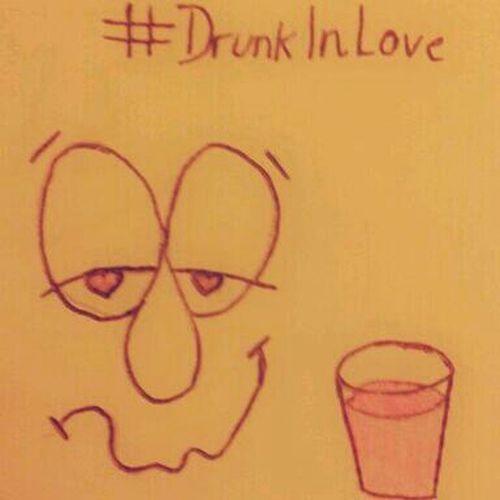 Drunk In Love Love Drawing Follow Me I'll Follow Back