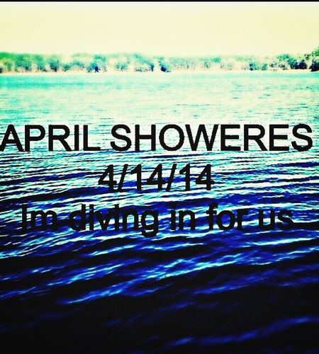 April Showers 4/14/14 Josh&Taylor Always&Forever<3 ?❤️