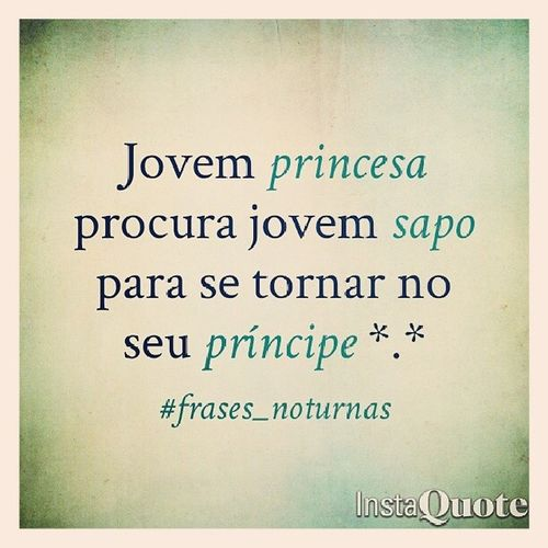 ? ? ? ? ♥♥♥♥♥ Frases_noturnas Princess_quote Princess_and_frog