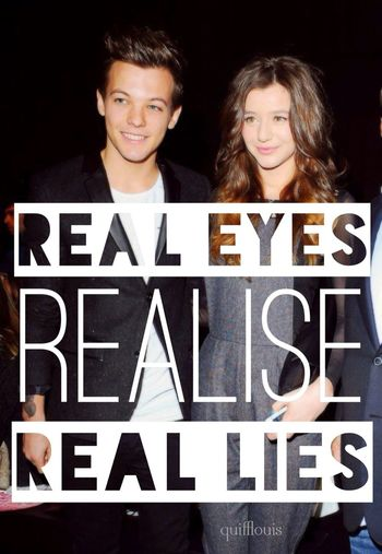 my edit - real eyes realise real lies. larry is real. My Edits Larry Stylinson