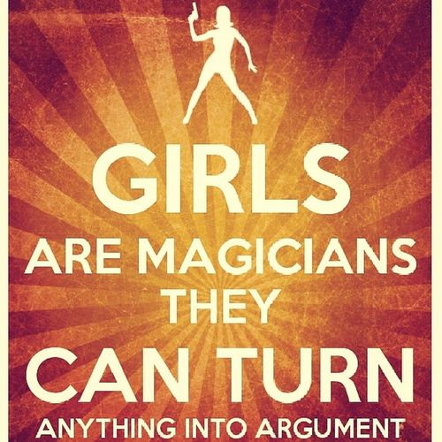 True Girlsupdate Girly Girlspost magician narrow_minded god_save_us lol