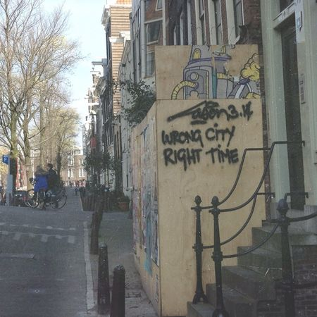 Amsterdam Wrong City Right Time Graffiti