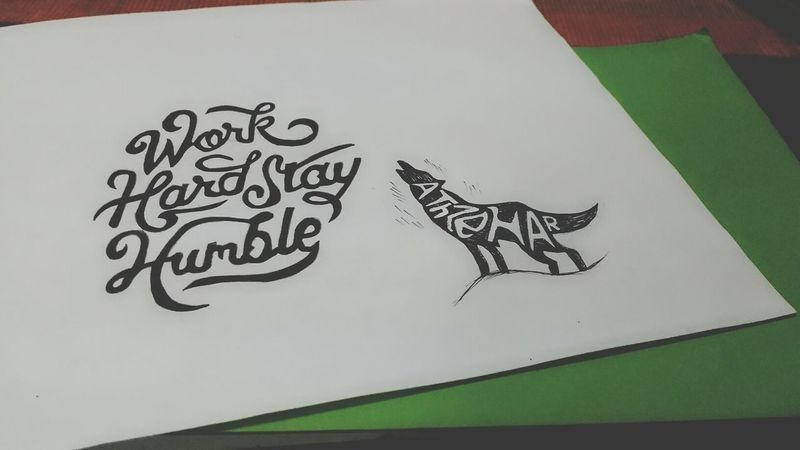 out of boredom Work Hard Stay Humble Typography