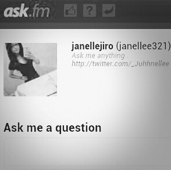 ask me questionss . ask.fm/janellee321