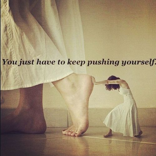 I know its Monday but...Push PushYourself DontQuit Dontstop DontGiveUp KeepGoing KeepMoving KeepOnPushing Persevere ?? Monday MondayMorning Motivation MondayMotivation MorningMotivation