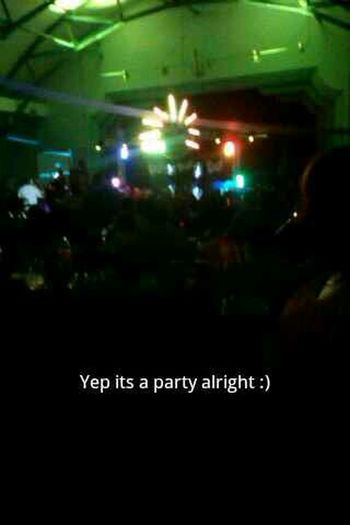 Im at a party :)
