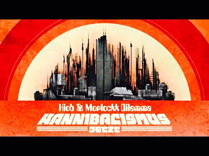 "New Vinyl Album, Coming Soon von Hiob & Morlockk Dilemma , "" Kannibalismus Jetzt "" | German Rap  , HipHop"