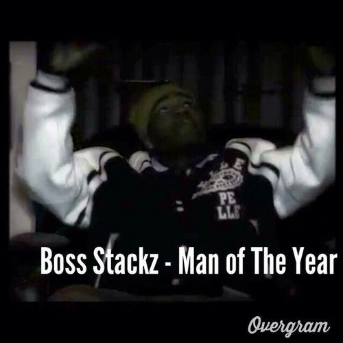 Boss Stackz X Man Of The Year