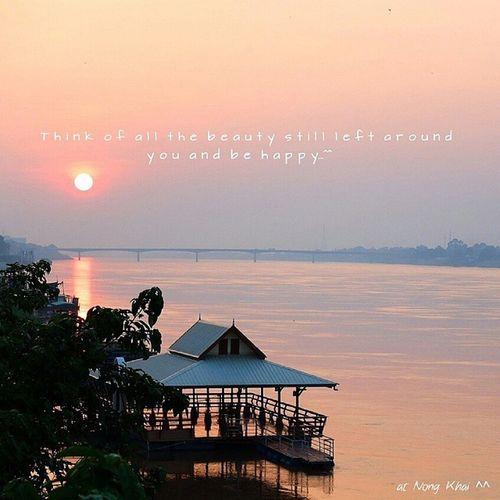 """""""จงคิดถึงบรรดาสิ่งสวยงาม ที่ยังเหลืออยู่รอบๆ ตัวเธอแล้วมีความสุขกับมันเถอะ"""" รูปตั้งแต่ปีที่แล้ว _ _"""" บรรยากาศพริ้มเลย Sunset NonhKhai Vientiane"""