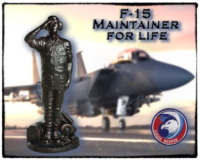 F-15 MAINTAINER POSTER TRADITIONAL Eagle Fight Force Poster Strike USAF United States Air Aircraft Airman Aviation Background Crewchief Day Defense Jet Maintain Maintainer Maintenance Military Outdoors Sculpture Specialist Statue