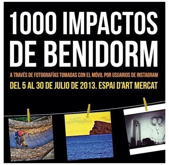 1000 Impactos De Benidorm ( Expo )