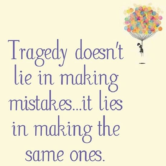 To repeat the same mistake and truly expect a different outcome or result is sad. Mistakes  MakingMaistakes LearnFromYourMistakes LiveAndLearn