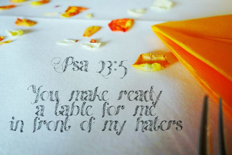 Table Hate Roses Psalm 23 God Suffering Bible