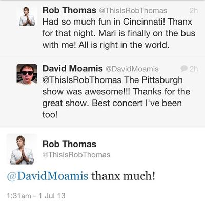 Got a tweet from RobThomas on twitter. Matchbox20 show was great. Seems like a cool down to earth guy @domol15