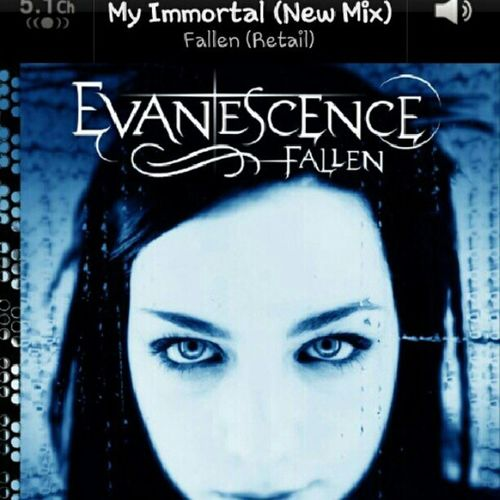 Dailysong Songoftheday Evanescence MyImmortal