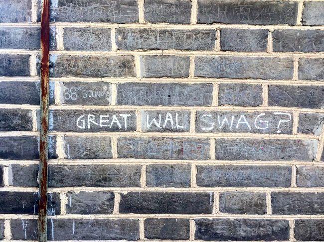 Yay or nay Swag Greatwallofchina Ancient China Yayornay Grafitti