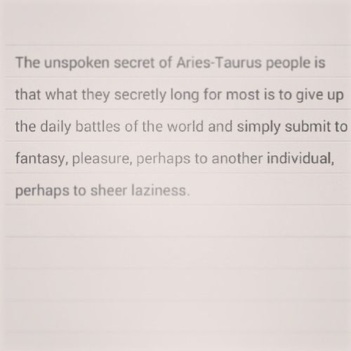 Powersign Cusp Aries Taurus stuggle submit undiscolseddesires astrology whatsyoursign stubborn headstrong sensual goodkisser ? Lol firey passionate strong fickle handful loyal brat brave sub subbylittlethings sir kitten pet ladyinthestreets freakinthesheets
