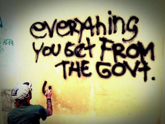 What We Revolt Against everything you get from the govt was stolen from someone else