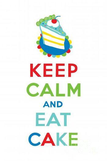 Eat Cake :)