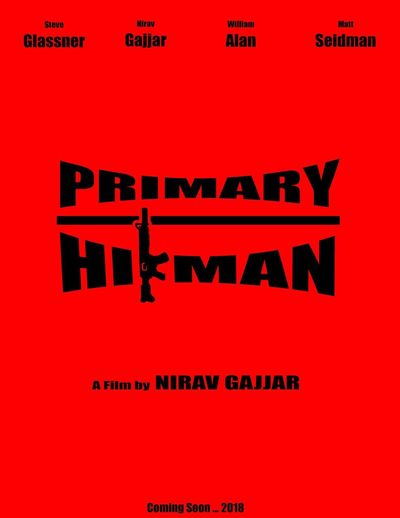 My First Feature Film! Movie Teaser Poster Primary Hitman