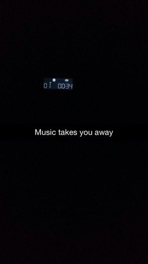 Music Quote Musik Dark Evening Night Dunkel Nacht Snapchat App