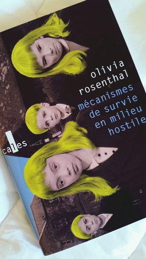 Mécanismes de survie en milieu hostile de Olivia Rosenthal Livre Rentrée Littéraire