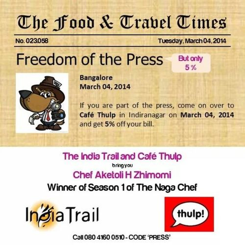 We support freedom of the press but only 5 per cent :) IndiaTrail Thulp Aketoli Nagachef Nagaland Bangalore