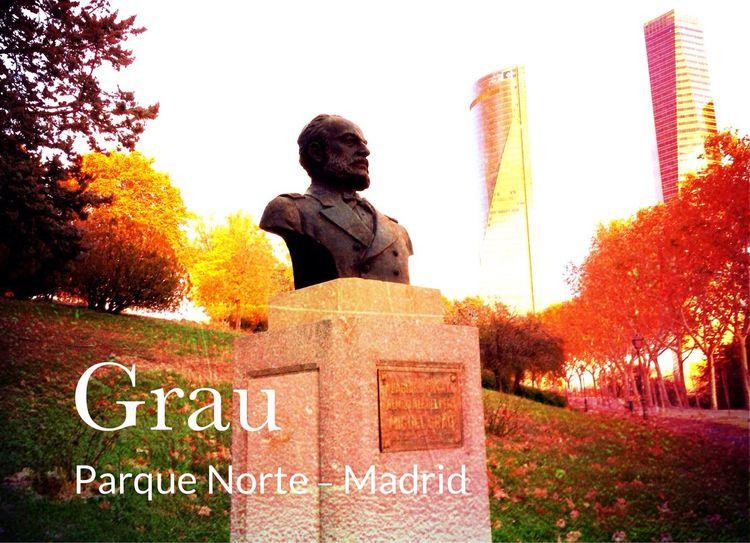 El monumento en honor a Grau fue erigido por el Excmo. Alcalde de Madrid, D. Enrique Tierno Galván, en el Parque Norte de Madrid, el 27 de Julio de 1983 con motivo de su natalicio. Es un busto de bronce, fundido en el Perú, instalado sobre un pedestal de granito flanqueado por un ancla auténtica donada por la Marina de Guerra Española.