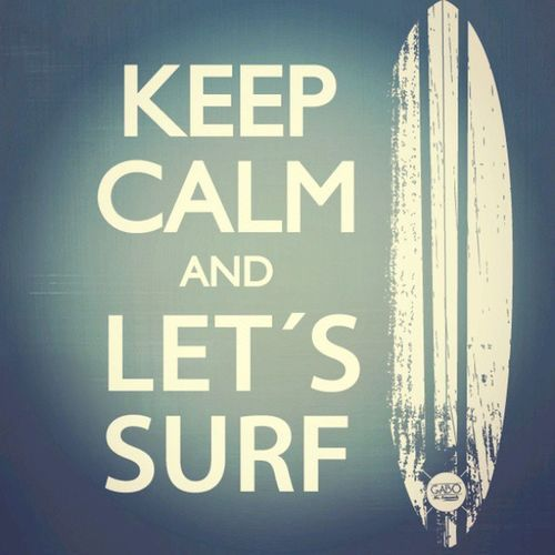 Keep  Calm And Let 'sSurf Love Freelive Curl