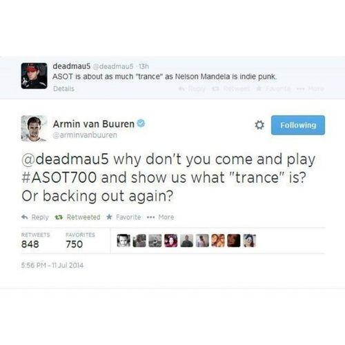 Oh shit , its on ! Arminvanbuuren Deadmau5 ASOT700 Trance DJ Music