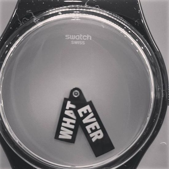 WHATEVER! From Swatch Watches ✴ Whatever Swatch Swissmade Hello