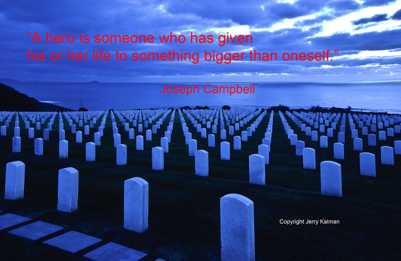 Memorial Day #quotograph honoring those we've lost with shot of #RosecransMemCemetery and quote by #JosephCampbell Cemetery Fort Rosecrans Memorial Cemetery Honored Fallen Joseph Campbell Memorial Day Point Of View Quotes San Diego