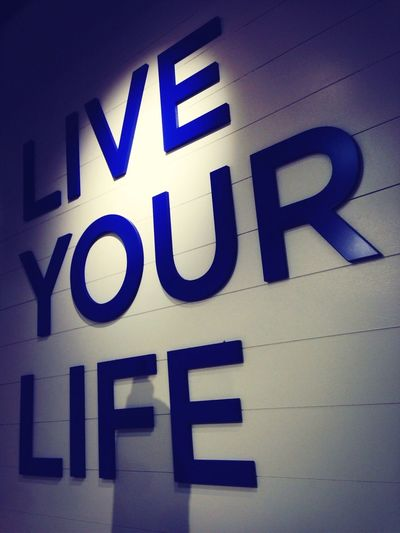 Live your Life Quotes NYC