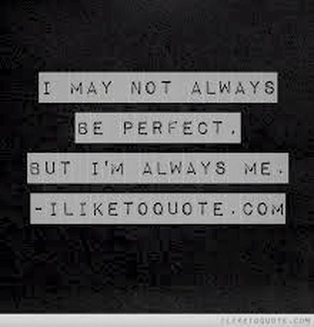 That's Me Alwaysbeyourself Life Quotes Be Yourself <3