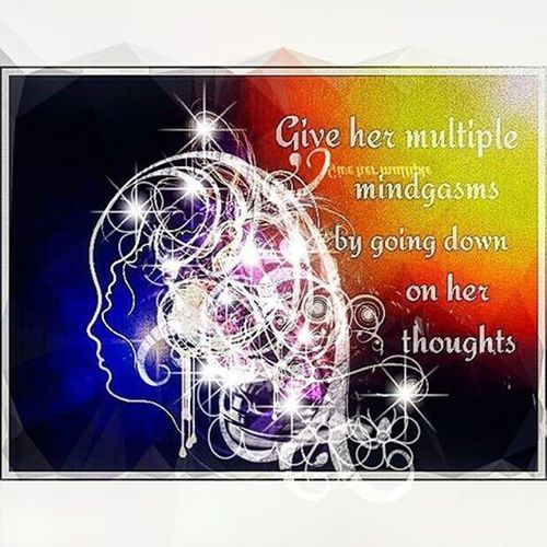 Mindgasm Sapiosexual Endorphins Mindstimulation arealturnon magicalmindset philosophicalshit purposedrivenlife