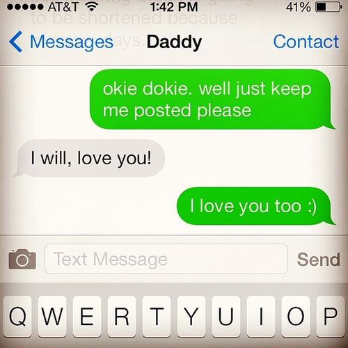My daddy said he loved me with an exclamation point ? DontBeJ ??