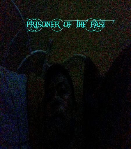 Prisoner Of The Past