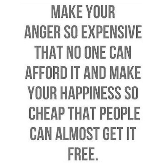 Quote to live by!! Quotes Quotestoliveby Mystory114 Anger happiness happyplace trueself truth lifeonlifesterms lifeisgood life
