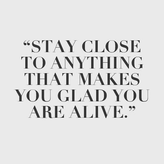 Enjoy your weekend.. Just Saying Stay Alive Weekend Wise Words