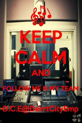 Show Some Love And Follow Me And My Team On Twitter#@D.C.E@DerrtCityEmp