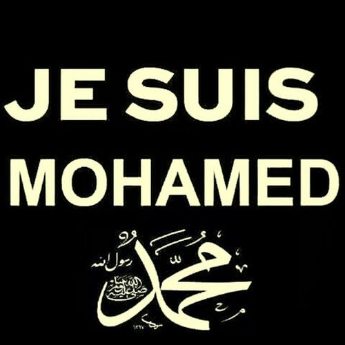 Je Suis Mohammad La Elah Ella Allah Mohamed Rasol Allah Mohammed The Prophet Of Allah