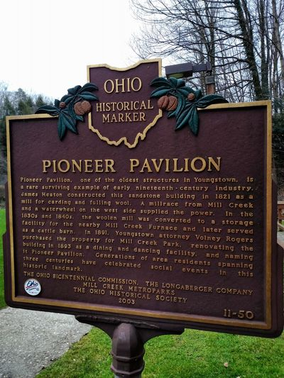 Historical Marker Ohio, USA Mill Creek Park Pavillion Historical Building Historical Place History Through The Lens  Historic Site