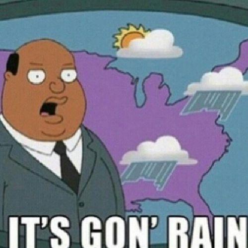 ITS GON RAIN! LMAO Familyguy Weatherman Soghetto dead hilarious instafunny igdaily tagfortags like4likes follow4follow