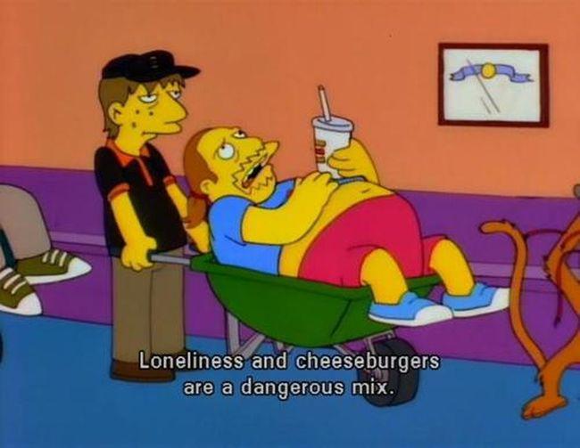 Good thing I don't like cheeseburgers.