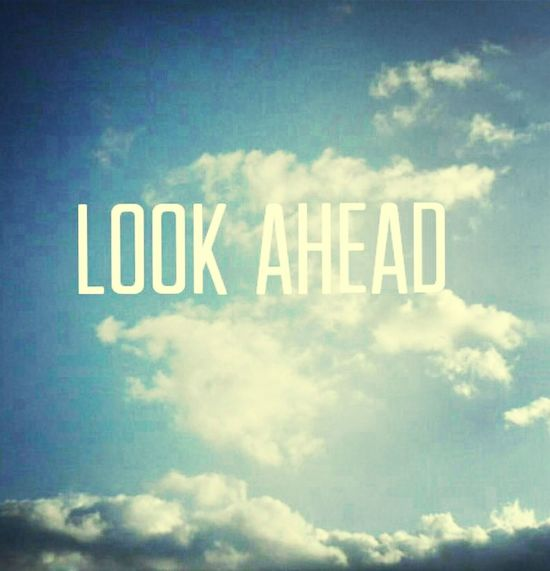 向前看,头也不回。