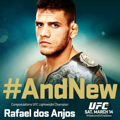 New Champion! Dos Anjos! UFC MMA Welcome To The Show Bjj And New UFC185
