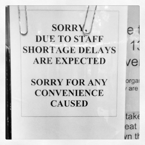 Delays are always such a...convenience. Am I right? Checkyourspelling Erithhospital