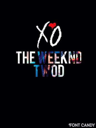 The Weeknd XOTWOD  X❤o XO Edits